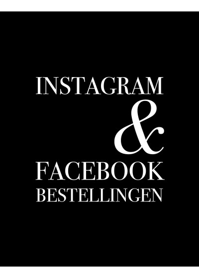Instagram/Facebook bestelling